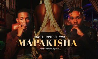 MasterPiece YVK - Mapakisha ft. Seekay & Tyler ICU