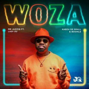 01 Woza feat  Kabza De Small Boohle Lady Du mp3 image Mposa.co .za  300x300 - Mr JazziQ – Woza ft. Lady Du, Kabza De Small & Boohle