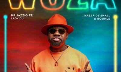 Mr JazziQ - Woza ft. Lady Du, Kabza De Small & Boohle