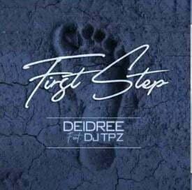 Deidree - First Step ft. DJ Tpz