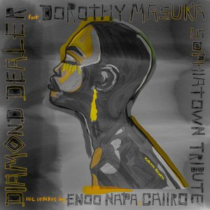 Diamond Dealer Dorothy Masuka – Sophiatown Tribute Enoo Napa Dub Hiphopza Mposa.co .za  - Diamond Dealer, Dorothy Masuka – Sophiatown Tribute (Enoo Napa Dub)
