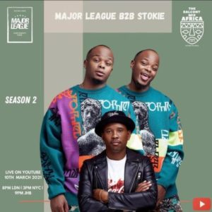 Major League Mposa.co .za  300x300 - Major League & DJ Stokie – Amapiano Live Balcony Mix Africa B2B (S2 EP9)