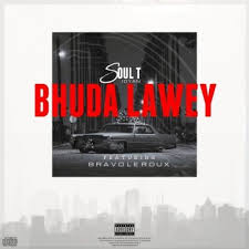 Soul-T – Bhudda Lawey Ft. Bravo Le Roux Mp3 download