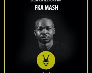 FKA Mash – Selador Sessions 101 (Mixtape) Mp3 download