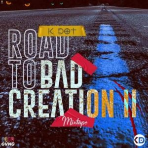 K DOT – Road To Bad Creation II Mix Hiphopza Mposa.co .za  300x300 - K DOT – Road To Bad Creation II Mix