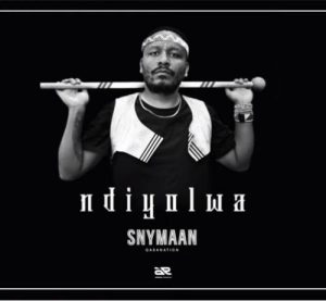 Snymaan Ndiyolwa Mposa.co .za  300x277 - Snymaan – Ndiyolwa