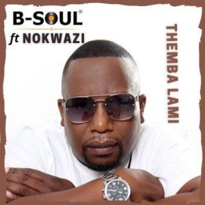 BN Mposa.co .za  300x300 - B-Soul – Themba Lami ft. Nokwazi