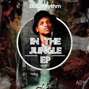 BlaQRhythm – In The Jungle EP Mposa.co .za  300x300 - BlaQRhythm – In The Jungle (Extended Mix)