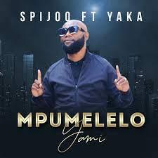 Spijoo – Mpumelelo Yami Ft. Yaka Mp3 download