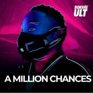 A million chances Mposa.co .za  1 300x300 - Bokkieult & Cuebur – Vuka ft. Nkulee