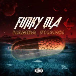 Funky Qla – Hamba Phansi Mposa.co .za  300x300 - Funky Qla – Hamba Phansi