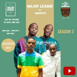 Major League Reece Zuma Mposa.co .za  300x300 - Major League DJ, Reece & Zuma – Amapiano Live Balcony Mix B2B (S3 EP02)