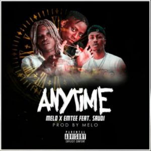 Melo – Anytime ft. Emtee Saudi Mposa.co .za  300x300 - Melo & Emtee – Anytime ft. Saudi