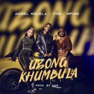 01 Uzongkhumbula feat  TNS Mpumi mp3 image Mposa.co .za  300x300 - Angel Ndlela – Uzongkhumbula ft. TNS & Mpumi