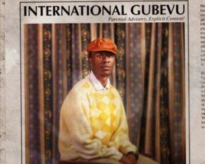 Bravo Le Roux, International Gubevu, download ,zip, zippyshare, fakaza, EP, datafilehost, album
