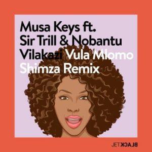 Musa Keys – Vula Mlomo Shimza Remix ft. Sir Trill Nobantu Vilakazi Mposa.co .za  300x300 - Musa Keys – Vula Mlomo (Shimza Remix) ft. Sir Trill & Nobantu Vilakazi
