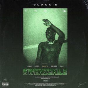 Blxckie – Kwenzekeni ft. Madumane Chang Cello mp3 download zamusic Hip Hop More Mposa.co .za  300x300 - Blxckie – Kwenzekeni ft. Madumane & Chang Cello