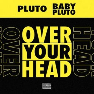 Future Lil Uzi Vert Over Your Head scaled Hip Hop More Mposa.co .za  - Future & Lil Uzi Vert – Over Your Head
