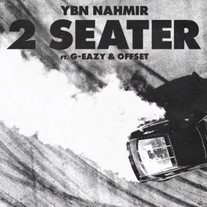 YBN Nahmir ft G Eazy Offset 2 Seater Hip Hop More Mposa.co .za  - YBN Nahmir ft G-Eazy & Offset – 2 Seater