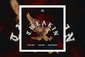 Doe Boy Southside ft Future Tweakin scaled Hip Hop More Mposa.co .za  - Doe Boy & Southside ft Future – Tweakin