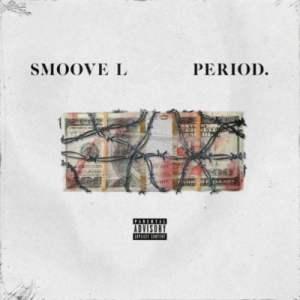 SmooveL Period scaled Hip Hop More Mposa.co .za  300x300 - Smoove'L – Period