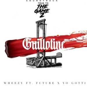 Wheezy ft Future Yo Gotti Guillotine scaled Hip Hop More Mposa.co .za  300x300 - Wheezy ft Future & Yo Gotti – Guillotine