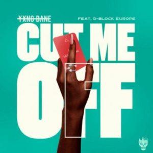 Yxng Bane ft D Block Europe Cut Me Off scaled Hip Hop More Mposa.co .za  300x300 - Yxng Bane ft D Block Europe – Cut Me Off