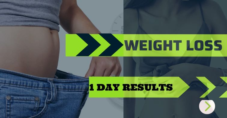 Weight Loss in 1 Days
