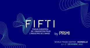 FIFTI – FORUM EUROPÉEN DE L'INNOVATION POUR L'INDUSTRIE DE L'IMAGE