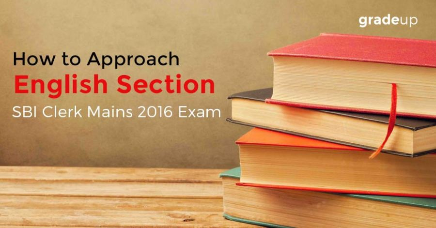 How to Approach English Section in SBI Clerk Mains 2016