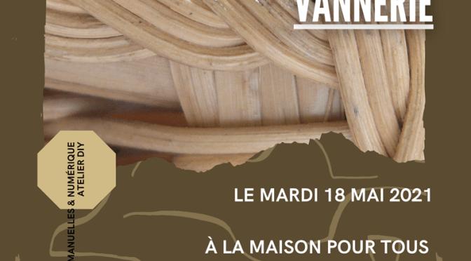 DIY – atelier vannerie mai