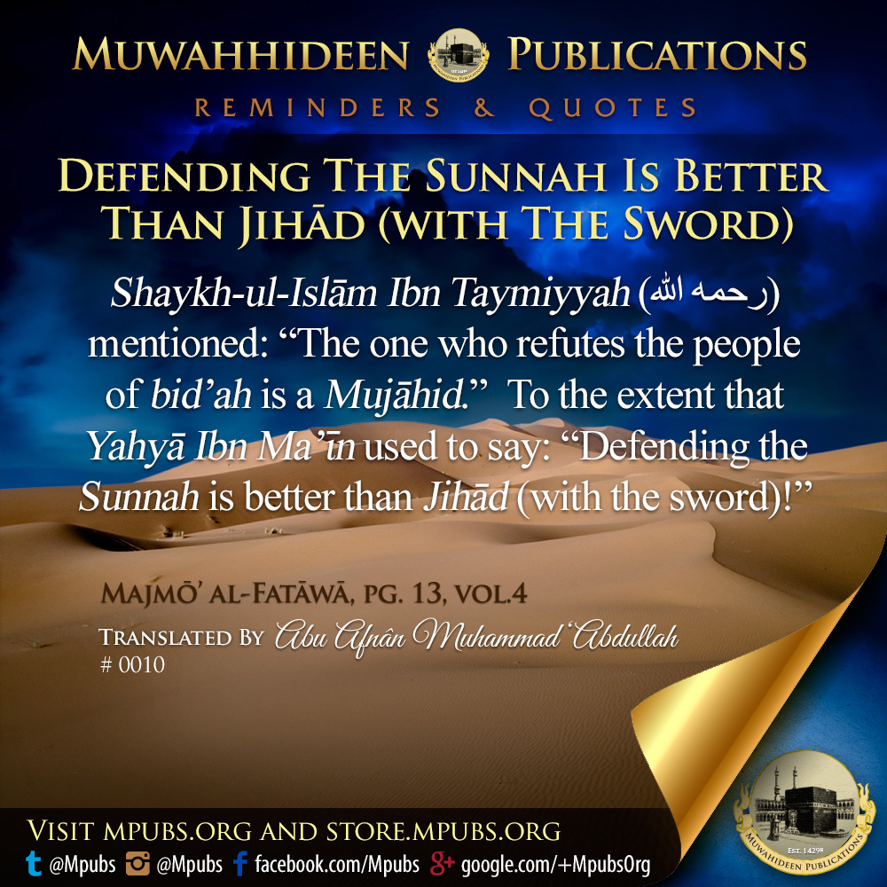quote0010 defending the sunnah is better than jihad