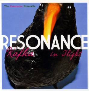 The Resonance Ensemble / Kafka In Flight