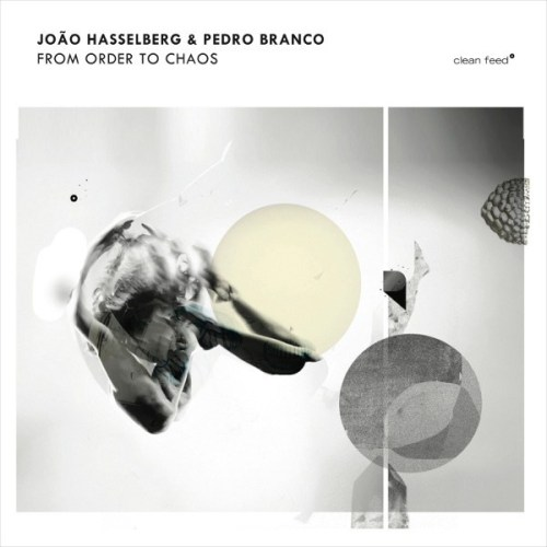 João Hasselberg & Pedro Branco - (2017) From Order To Chaos