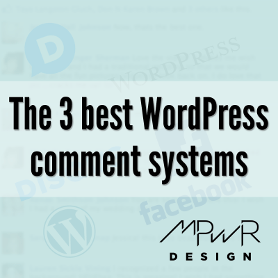 The 3 best WordPress comment systems