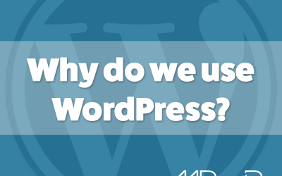 Why do we use WordPress?