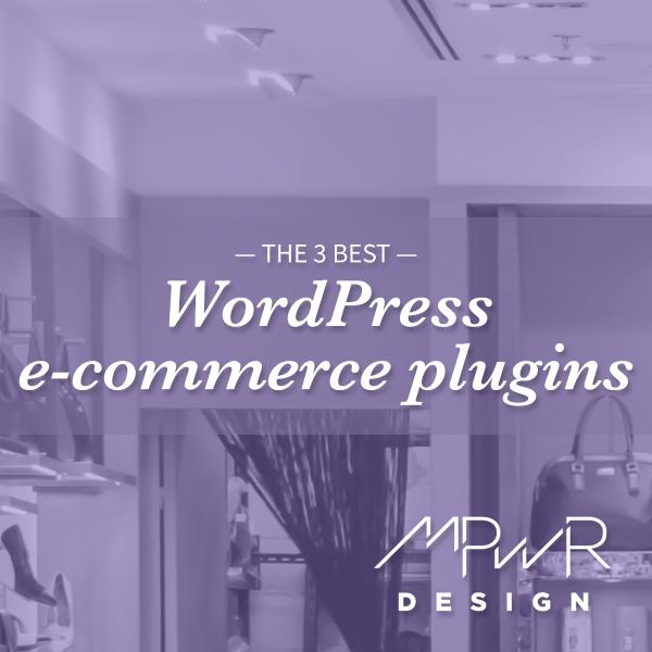 The 3 best WordPress e-commerce plugins