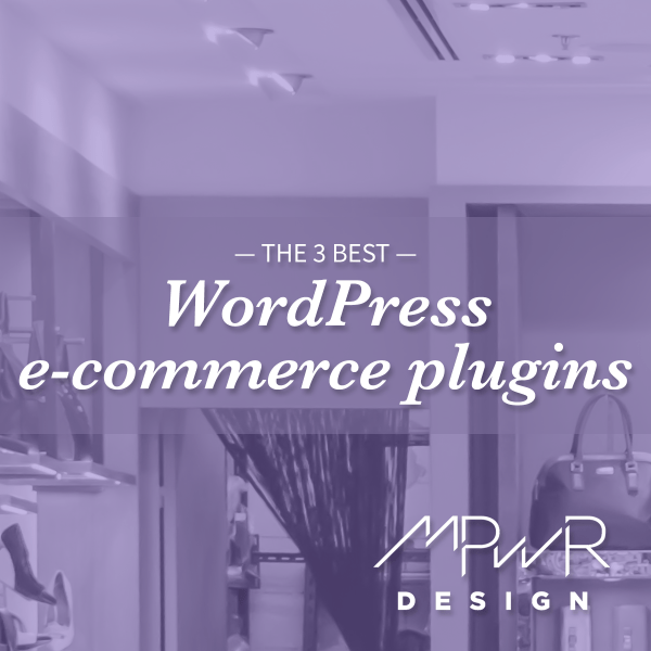The 3 best WordPress e-commerce plugins
