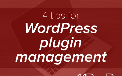 4 tips for WordPress plugin management