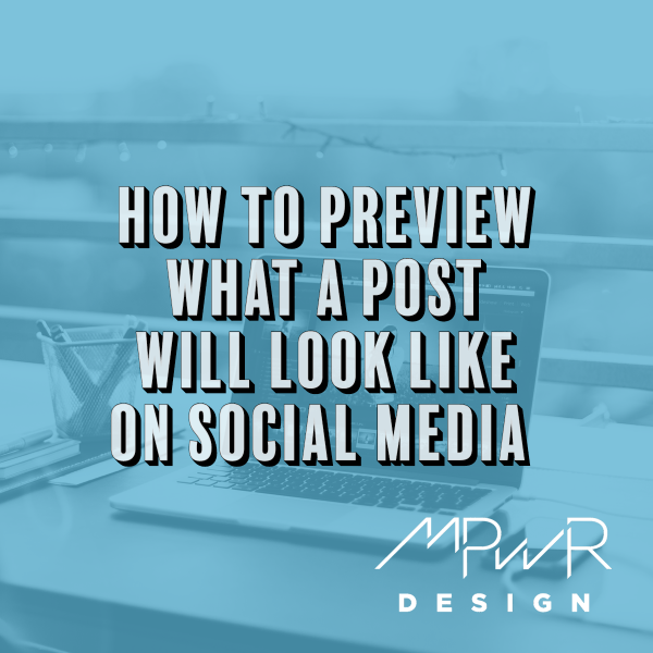 How to preview what a post will look like on social media