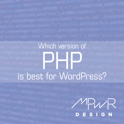 Which PHP version works best for WordPress?