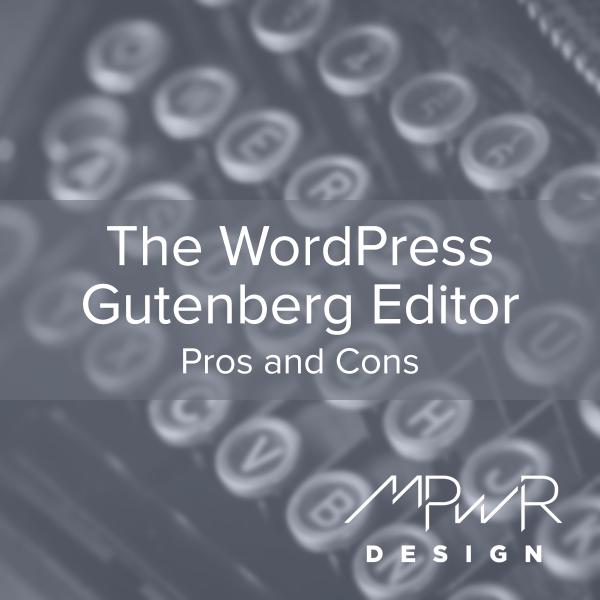 The WordPress Gutenberg Editor