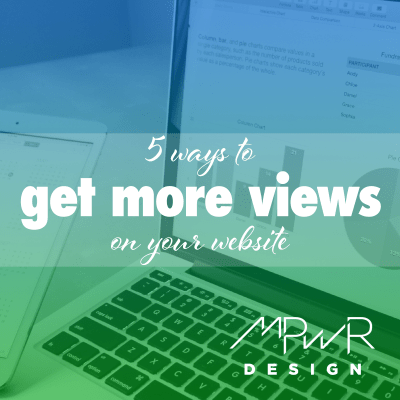 5 ways to get more views on your website