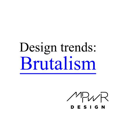 Website design trends: Brutalism