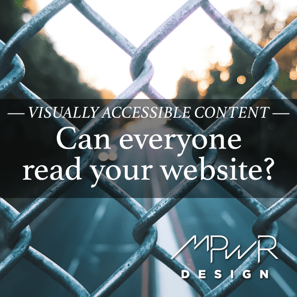 Visually accessible content: Can everyone read your website?