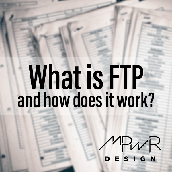 What is FTP and how does it work?