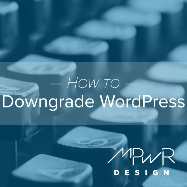 How to downgrade WordPress