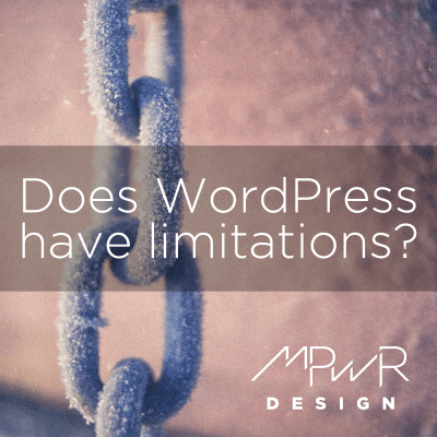 Does WordPress have limitations?