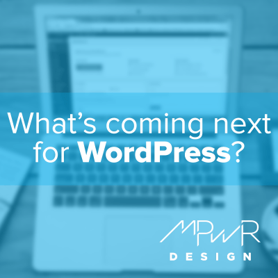What's coming next for WordPress?