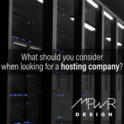 What should you consider when looking for a website hosting company?